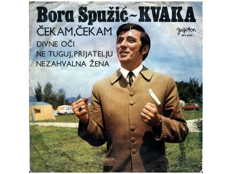 Bora Spužić Kvaka - Čekam, Čekam