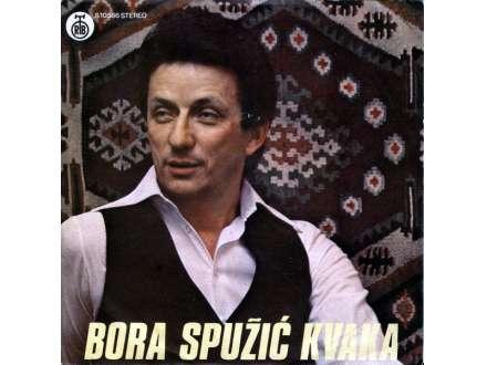 Bora Spužić Kvaka - Od Noćas Smo Kao Braća