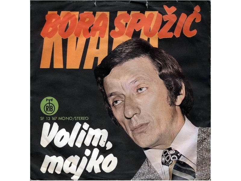 Bora Spužić Kvaka - Volim, Majko