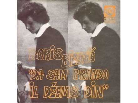 Boris Bizetić - Da Sam Brando Il Džems Din / Znamo Oboje