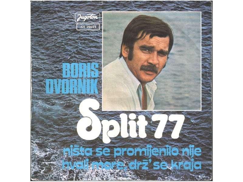 Boris Dvornik - Split 77