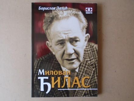 Borislav Lalić - MILOVAN ĐILAS VERNIK BUNTOVNIK MUČENIK