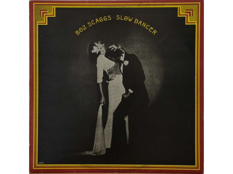 Boz Scaggs - Slow Dancer