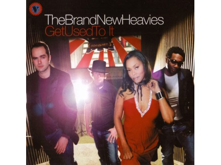 Brand New Heavies, The - Get Used To It