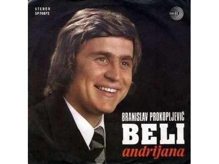 Branislav Prokopljević Beli - Andrijana