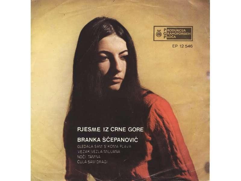Branka Šćepanović - Pjesme Iz Crne Gore