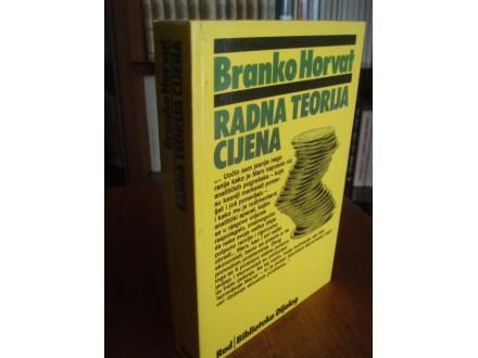 Branko Horvat,Radna teorija cijena