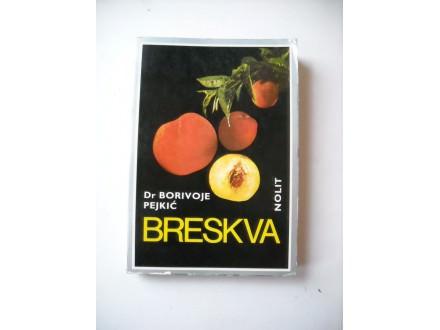 Breskva, Borivoje Pejkić