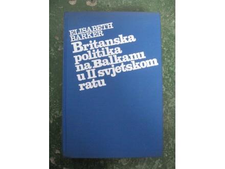 Britanska politika na Balkanu u II svjetskom ratu