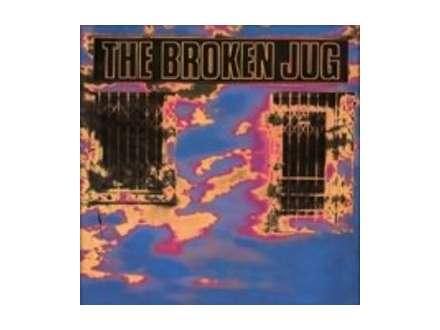 Broken Jug, The - Burning Down The Neighbourhood
