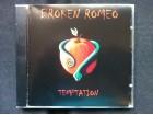 Broken Romeo - TEMPTATION
