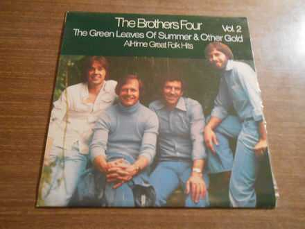 Brothers Four, The - All-Time Great Folk Hits Vol.2 - The Green Leaves Of Summer & Other Gold