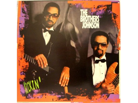 Brothers Johnson - Kickin`