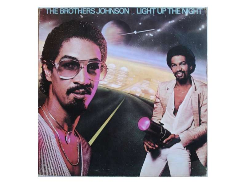 Brothers Johnson - Light Up The Night