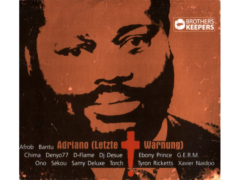 Brothers Keepers - Adriano (Letzte Warnung)