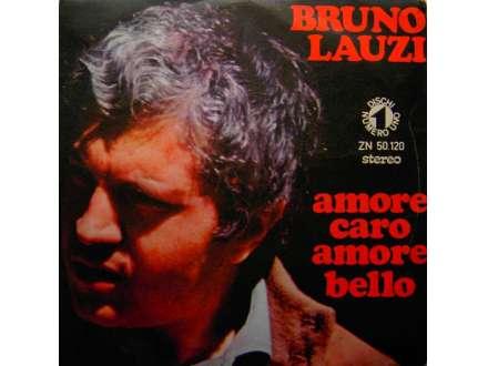 Bruno Lauzi - Amore Caro Amore Bello / La Casa Nel Parco