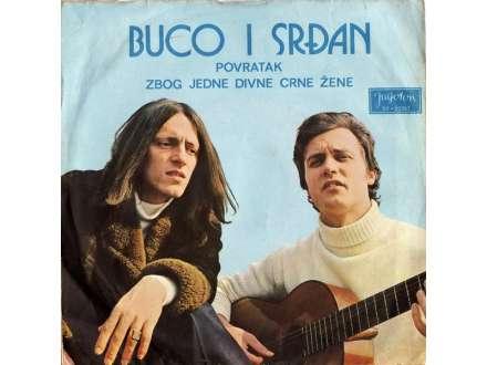 Buco I Srđan - Povratak / Zbog Jedne Divne Crne Žene