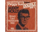 Buddy Holly - Peggy Sue,Brown Eyes Hansome Man