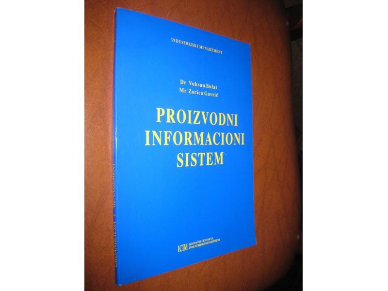 Bulat / Gavrić - Proizvodni informacioni sistem