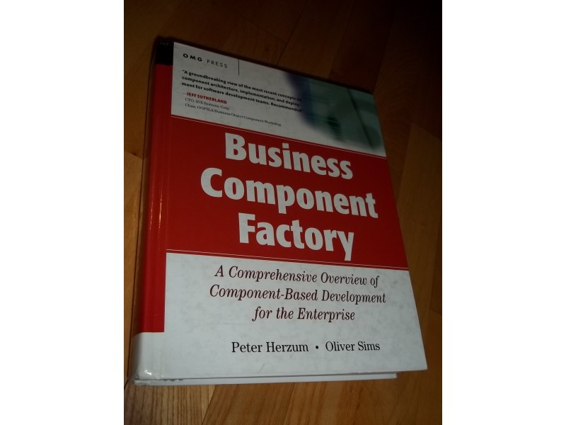 Business Component Factory : A Comprehensive Overview o
