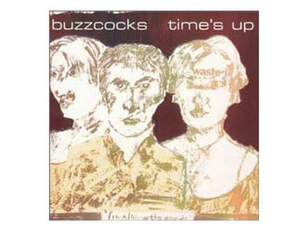 Buzzcocks - Time`s Up