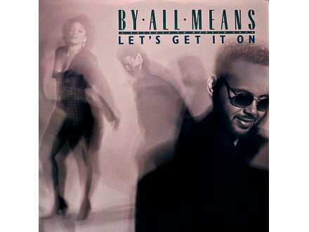 By All Means - Let`s Get It On