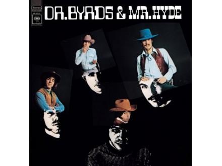 Byrds, The - Dr. Byrds & Mr.Hyde