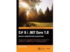 C#6 I NET CORE 1.0 - MODERNO MEĐUPLATFORMSKO PROGRAMIRANJE - Mark Prajs