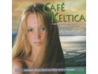 CAFE KELTICA - Impressions From Ireland