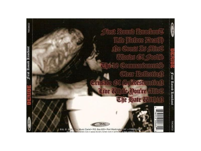 CD Deride - First Round Knockout