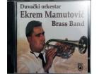 CD: EKREM MAMUTOVIĆ - DUVAČKI ORKESTAR / BRASS BAND