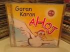 CD - Goran Karan – Ahoj