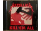 CD: METALLICA - KILL `EM ALL