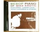 CD MIKE KRSTIC - Bebop piano (1992) RARITET