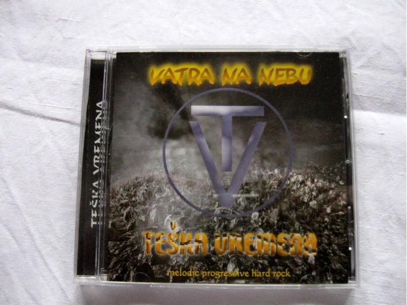 CD Teška Vremena - Vatra Na Nebu