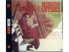 CHARLES MINGUS - MINGUS AN ANTIBES