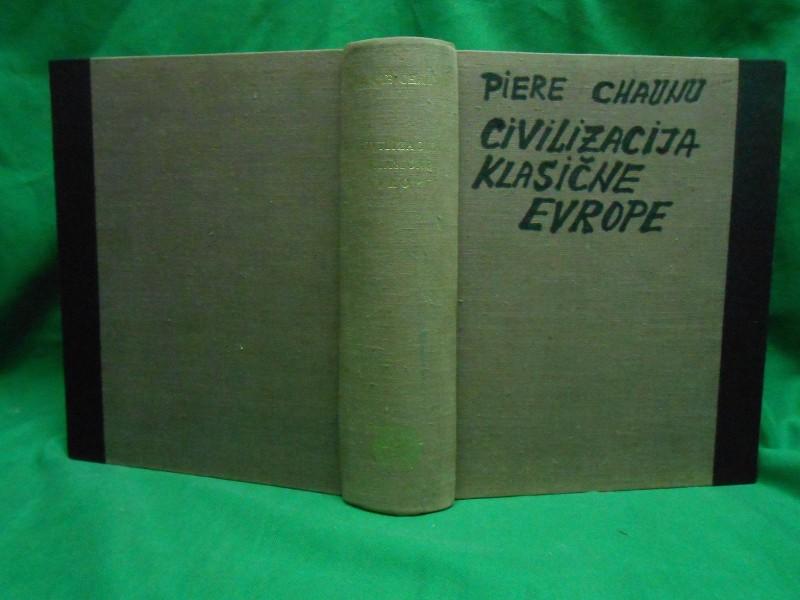 CIVILIZACIJA KLASIČNE EVROPE Pierre Chaunu