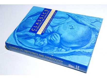 CLASSICS IN OBSTETRICS AND GYNECOLOGY