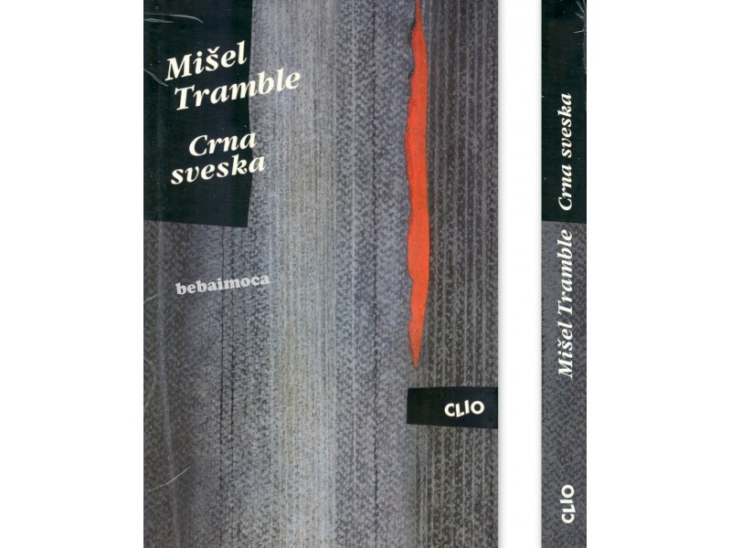 CRNA SVESKA - Mišel Tramble
