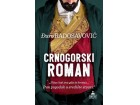 CRNOGORSKI ROMAN - Đuro Radosavović