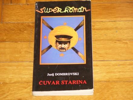 CUVAR STARINA - Jurij Dombrovski