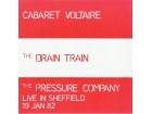 Cabaret Voltaire, Pressure Company, The - The Drain Train / Live In Sheffield 19 Jan 82
