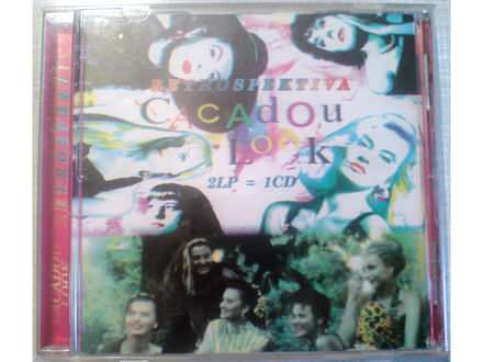 Cacadou Look: Retrospektiva - 2 LP = 1 CD
