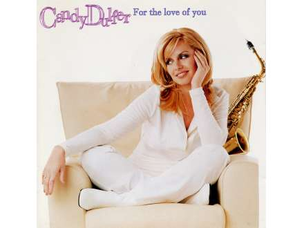 Candy Dulfer - For The Love Of You