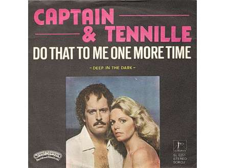 Captain And Tennille - Do That To Me One More Time