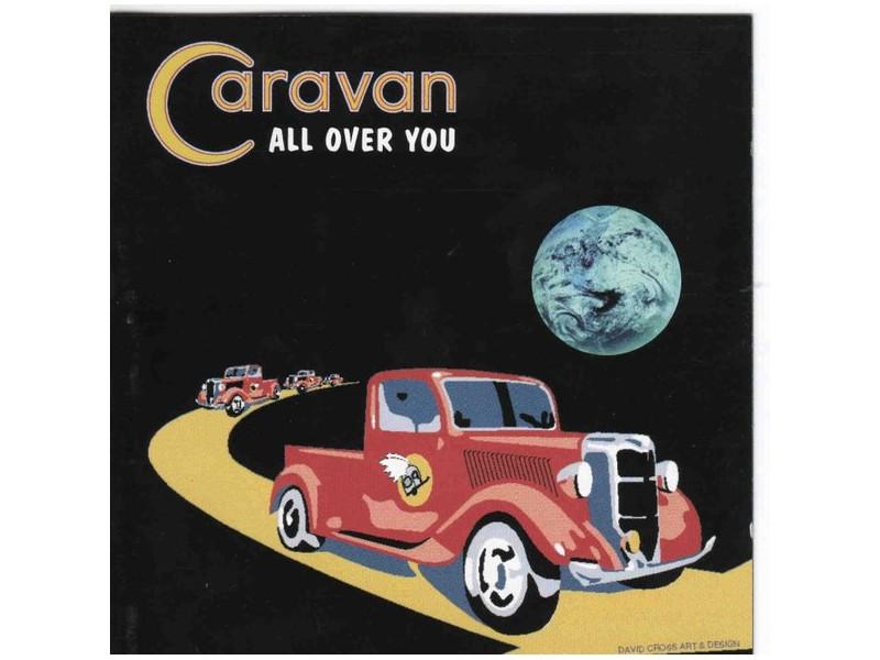 Caravan - All Over You