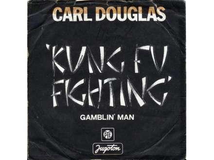 Carl Douglas - Kung Fu Fighting