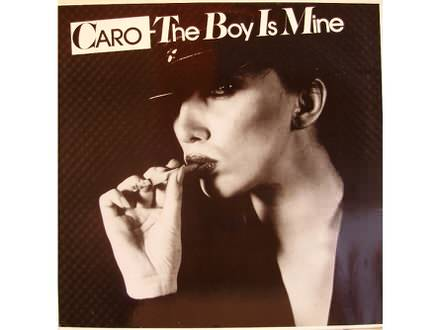 Caro (7) - The Boy Is Mine