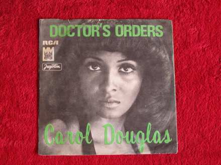 Carol Douglas - Doctor`s Orders