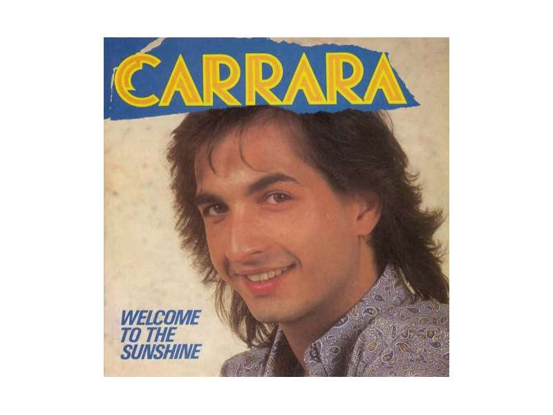 Carrara - Welcome To The Sunshine